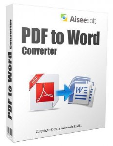 Aiseesoft PDF to Word Converter 3.2.6.22439 Final + Rus