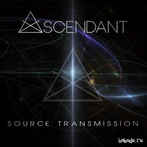 Ascendant - Source Transmission (2014)