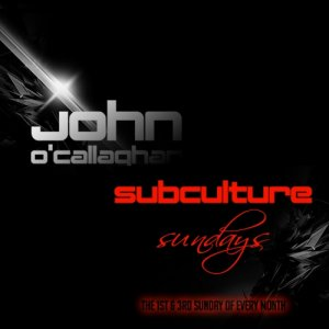 John O'Callaghan & Chris Metcalfe - Subculture Sundays (2014-06-01)