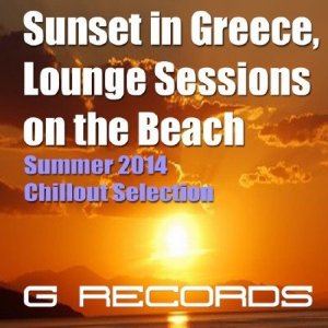 Sunset in Greece Lounge Session on the Beach (2014)