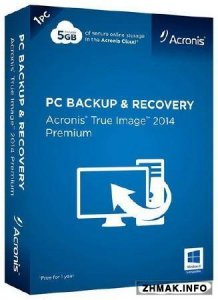 Acronis True Image Premium 2014 Build 6688 Final (+ Bootable ISO)