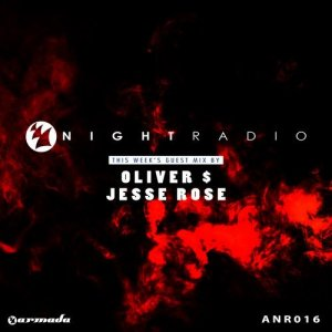 Armada Night & Jesse Rose - Armada Night Radio 016 (2014-08-26)