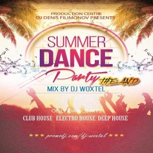 DJ Woxtel - Summer Dance Party (The And) (2014)