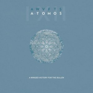 A Winged Victory for the Sullen - ATOMOS (2014)