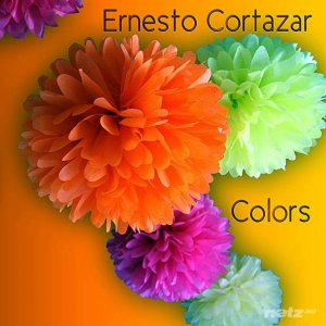 Ernesto Cortazar - Colors (2012) FLAC  / Mp3