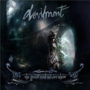 Devilment - The Great And Secret Show (2014)