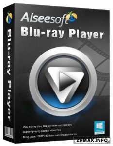 Aiseesoft Blu-ray Player 6.2.86 + Русификатор