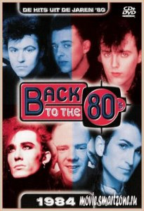VA - Back to the 80`s – 1984 (2004) DVDRip