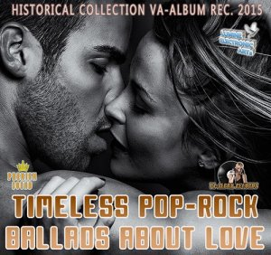 Timeless Pop-Rock Ballads About Love (2015)