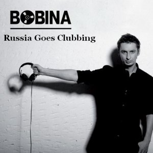 Bobina - Russia Goes Clubbing Episode 338 (2015-04-04)