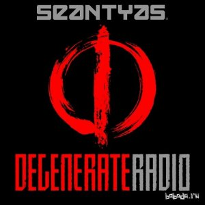 Degenerate Radio Show with Sean Tyas 013 (2015-04-10)