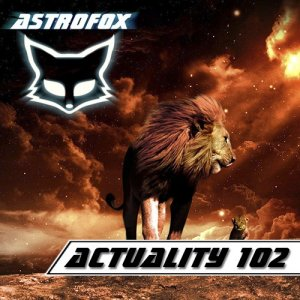 AstroFox - Actuality 102 Best Of House (2015)