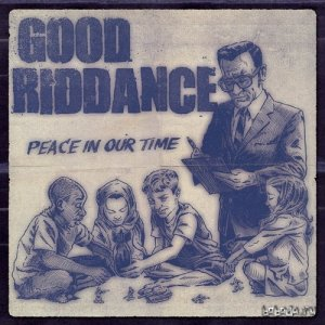 Good Riddance - Peace In Our Time (2015)