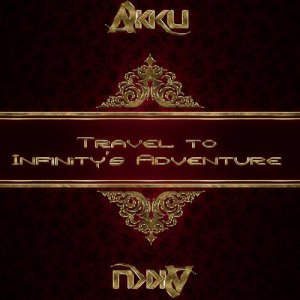 Akku - Travel To Infinitys Adventure 179 (2015-04-29)