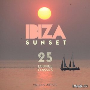 IBIZA SUNSET 25 Lounge Classics (2015)