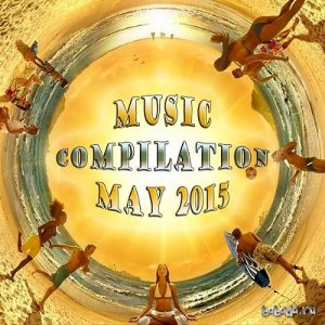 Music Compilation May 2015 (2015)