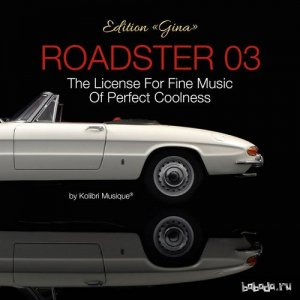 Roadster 03 - The License for Fine Music of Perfect Coolness Edition Gina (2015)