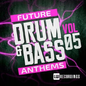 Future Drum & Bass Anthems Vol.5 (2015)