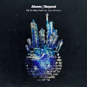 Above & Beyond & Zoe Johnston - Fly To New York