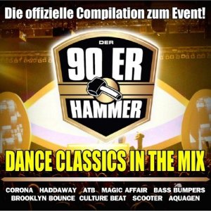 Der 90ER Hammer (Die Offizielle Event Compilation - Dance Classics In The Mix)