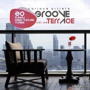 Groove Terrace Vol 02 20 Funky Deep-House Tunes (2015)