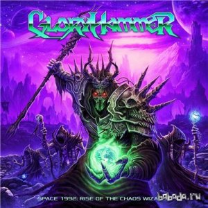 Gloryhammer - Space 1992: Rise of the Chaos Wizards [Limited Edition] (2015)