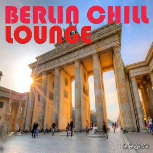 Berlin Chill Lounge (2015)