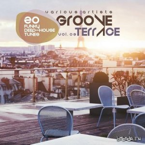 Groove Terrace Vol 03 20 Funky Deep-House Tunes (2015)