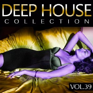 Deep House Collection Vol.39 (2015)
