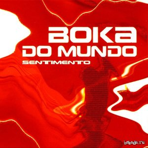 Boka Do Mundo - Sentimento (2015)