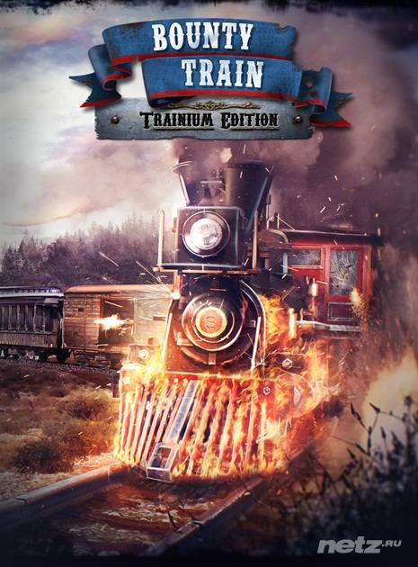 Скачать BOUNTY TRAIN - TRAINIUM EDITION (2016) PC торрент