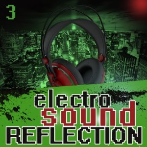 Electro Sound Reflection 3 (2016)