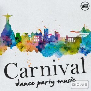 Carnival Dance Party Music (2016)