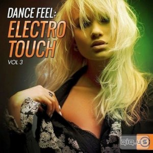 Dance Feel: Electro Touch Vol.3 (2016)