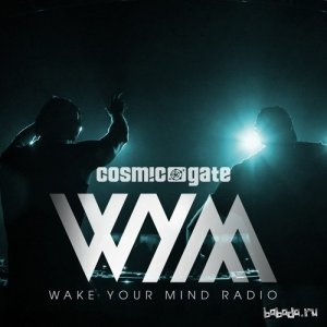 Cosmic Gate - Wake Your Mind 097 (2016-02-12)
