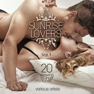 Sunrise Lovers Vol 1 (20 Relaxing Lounge Tunes) (2016)