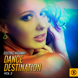 Electric Highway: Dance Destination, Vol. 2 (2016)